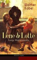 Lene & Lotte - Lustige Mädchenstreiche (Illustrierte Ausgabe)