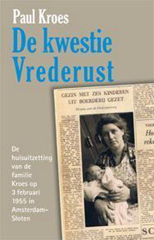 De kwestie Vrederust - Paul Kroes | Fthsonline.com