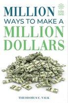 Million ways to make a Million Dollars (Nederlandse Editie)