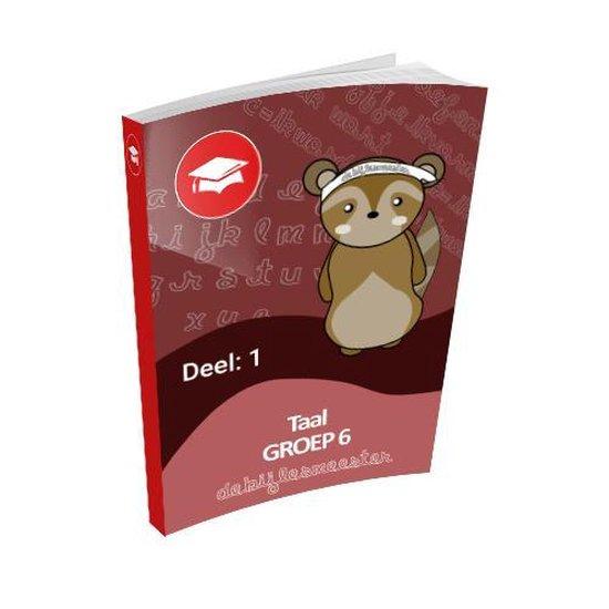 Oefenboek Groep 6 Taal - Deel 1 - De Bijlesmeester | Fthsonline.com