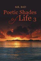 Poetic Shades of Life 3