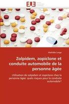 Zolpidem, Zopiclone Et Conduite Automobile de la Personne g e
