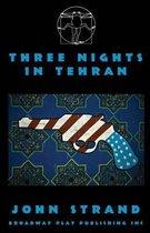 Three Nights in Tehran