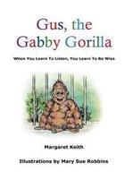 Gus the Gabby Gorilla