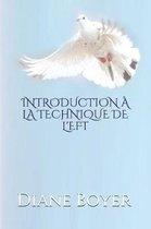 Introduction La Technique de l'Eft