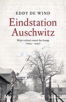 Boek cover Eindstation Auschwitz van Eddy de Wind (Onbekend)