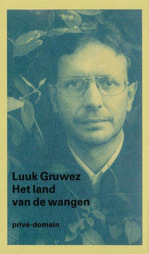 Privé-domein 226 - Het land van de wangen - Luuk Gruwez |
