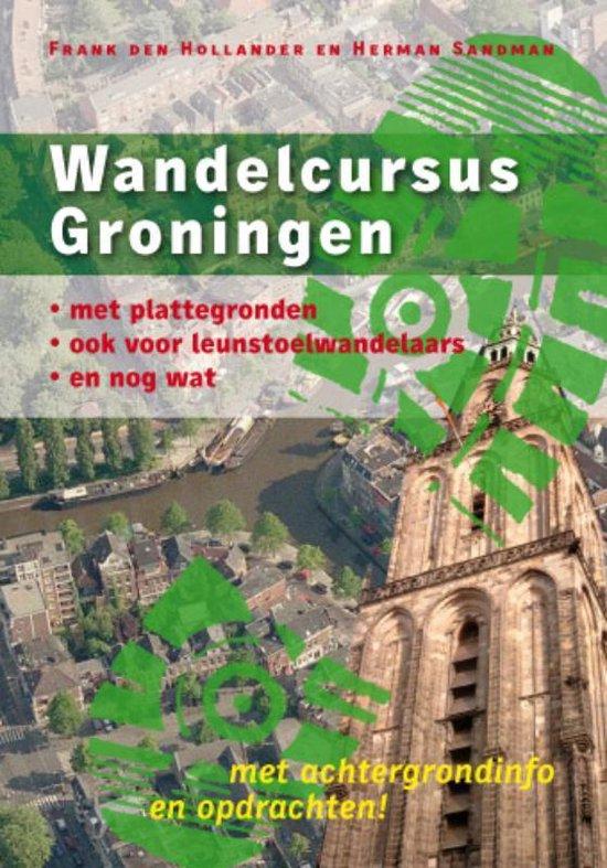 Wandelcursus Groningen - F. den Hollander |