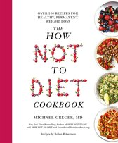 The How Not to Diet Cookbook