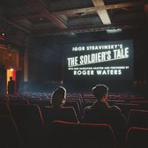 The Soldier's Tale - Narrated by Roger Waters (2LP)