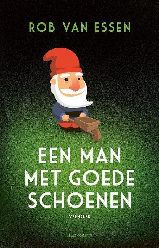 Boek cover Een man met goede schoenen van Rob van Essen (Paperback)