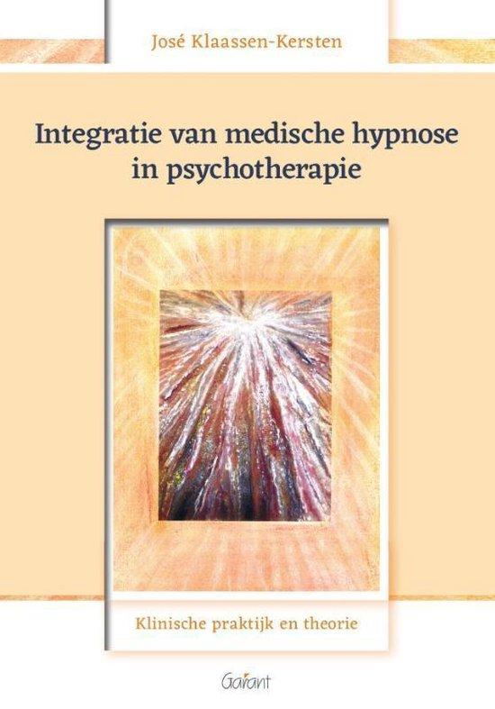 Integratie van medische hypnose in psychotherapie - Klinische praktijk en theorie