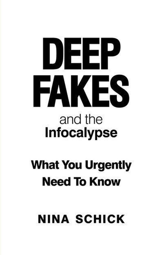 Boek cover Deep Fakes and the Infocalypse van Nina Schick (Onbekend)