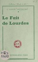 Le fait de Lourdes