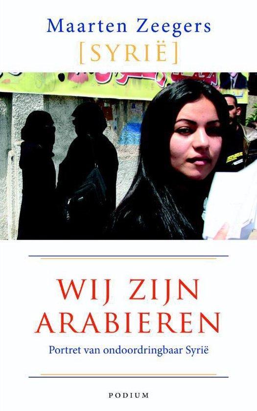 Wij zijn Arabieren - Maarten Zeegers