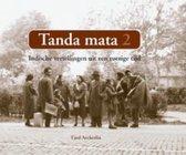 Tanda Mata 2 Indische vertellingen uit een roerige tijd