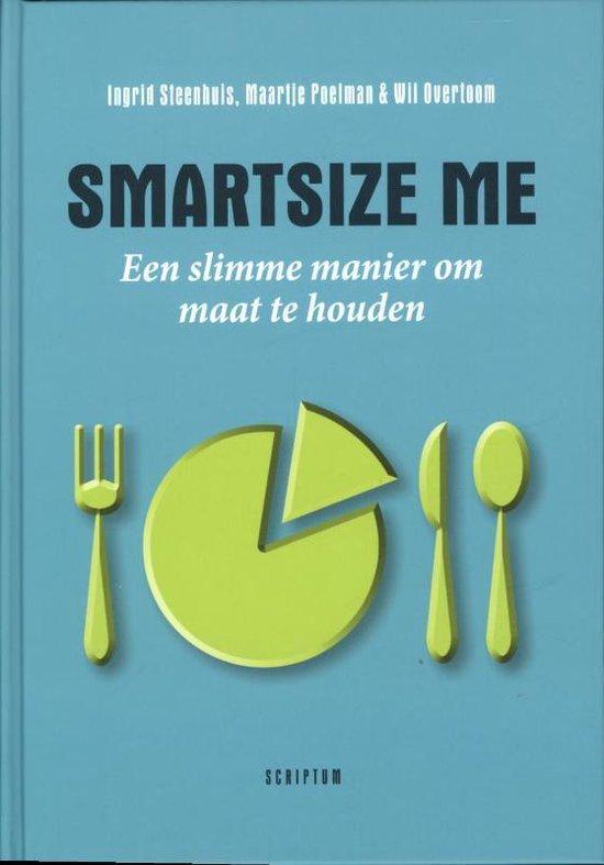Boek cover Smartsize me van Ingrid Steenhuis (Hardcover)
