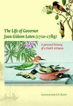 The Life of Governor Joan Gideon Loten (1710-1789)