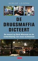 Boek cover De drugsmaffia dicteert van Gerlof Leistra (Paperback)