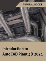 Introduction to AutoCAD Plant 3D 2021