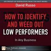 How to Identify and Weed Out Low Performers in Any Business