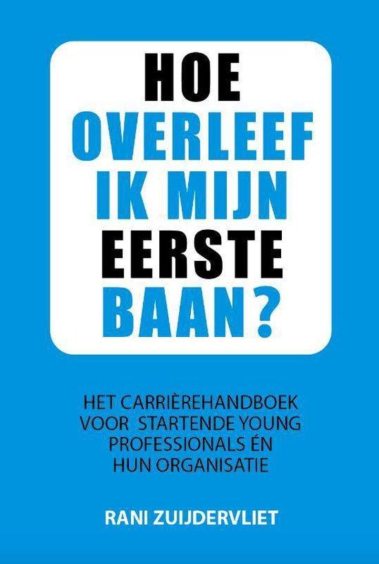 Hoe overleef ik mijn eerste baan? - Rani Zuijdervliet   Fthsonline.com