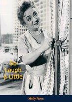 So Laugh a Little