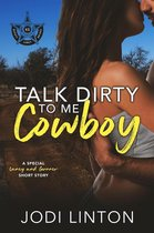 Talk Dirty To Me, Cowboy