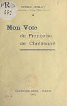 Mon vote de Française chrétienne