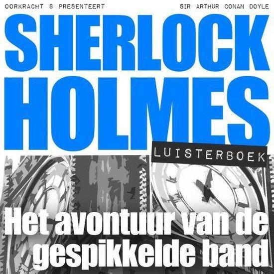 Sherlock Holmes - Het avontuur van de gespikkelde band - Arthur Conan Doyle |