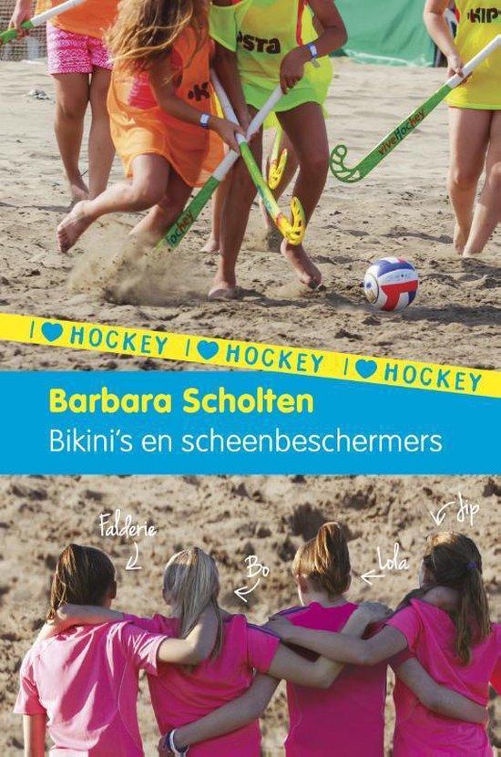 I love hockey 3: Bikini's en scheenbeschermers - Barbara Scholten |
