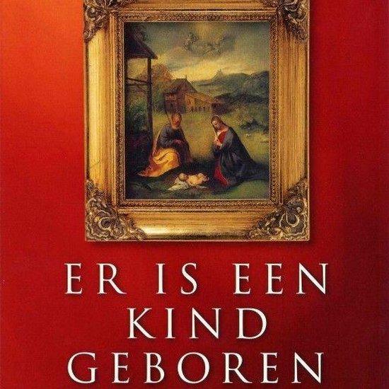 Boek cover Er is een kind geboren van Karin Braamhorst (Onbekend)