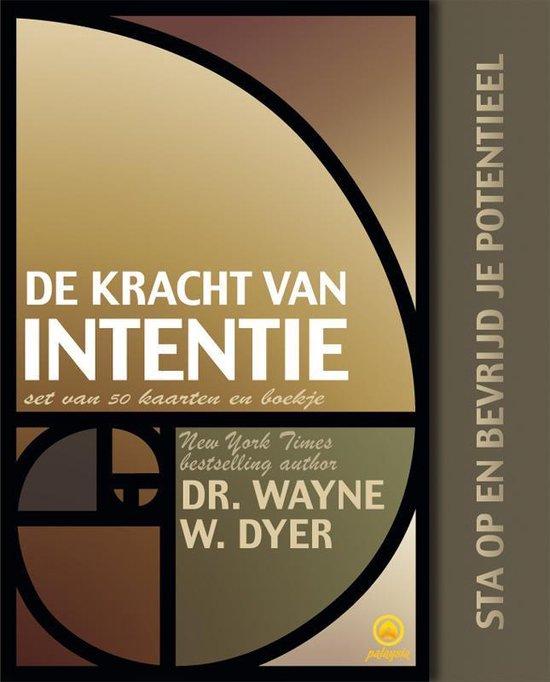 De kracht van intentie - Wayne W. Dyer |