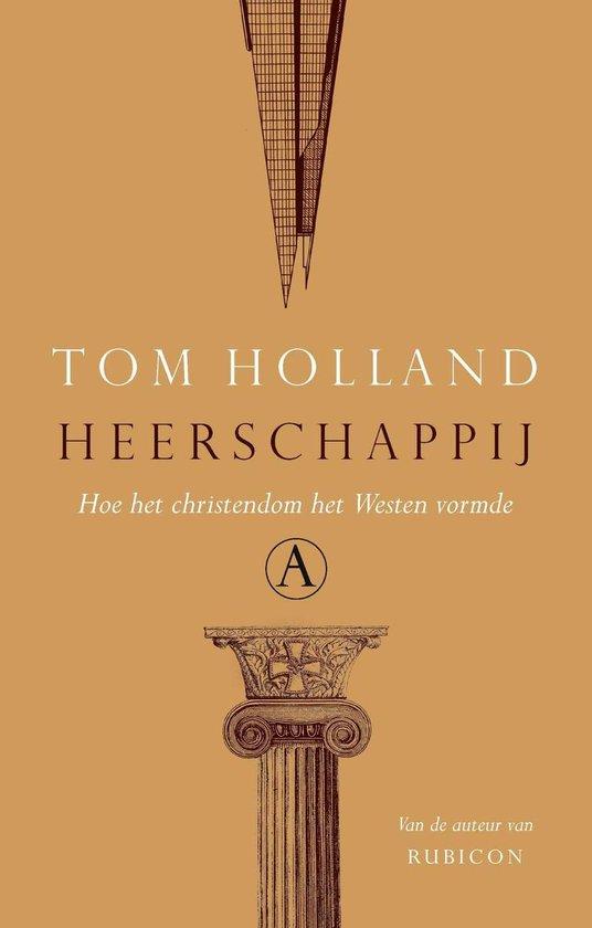 Heerschappij - Tom Holland |