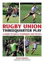 Rugby Union Threequarter Play