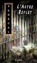 Boek cover Autre Reflet (L) van Patrick Senécal