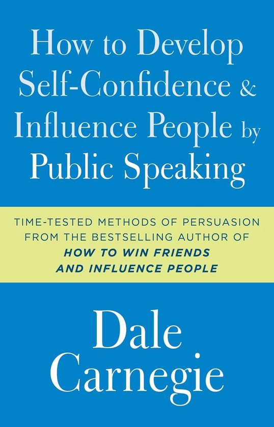 Boek cover How to Develop Self-Confidence and Influence People by Public Speaking van Dale Carnegie (Paperback)