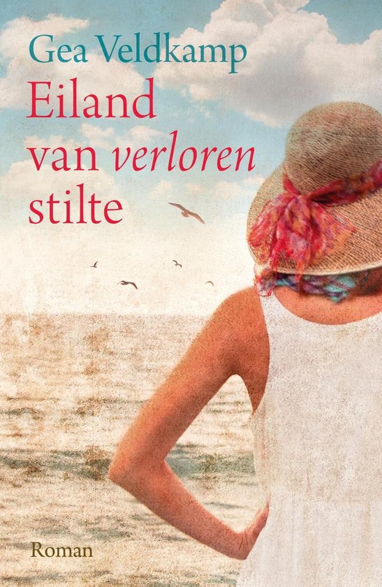 Eiland van verloren stilte - Gea Veldkamp pdf epub