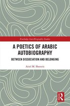 A Poetics of Arabic Autobiography