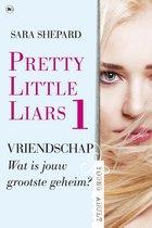 Pretty Little Liars 1 - Vriendschap