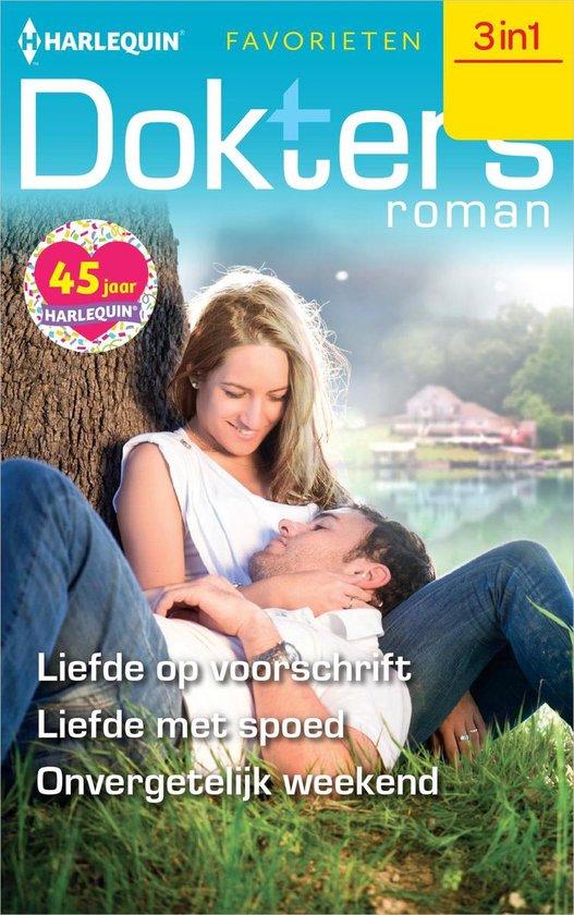 Doktersroman Favorieten 643 - Liefde op voorschrift ; Liefde met spoed ; Onvergetelijk weekend - Kate Hardy |