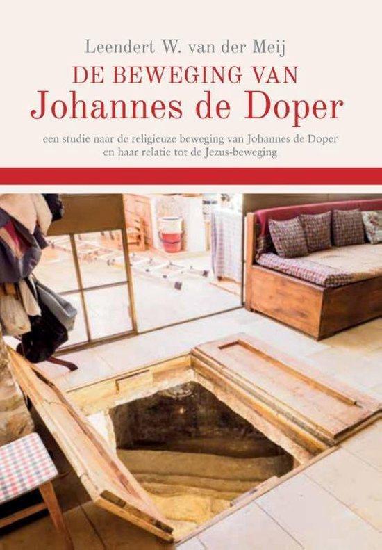 De beweging van Johannes de Doper - Leendert W. van der Meij | Fthsonline.com