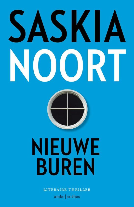 Boek cover Nieuwe buren van Saskia Noort (Paperback)