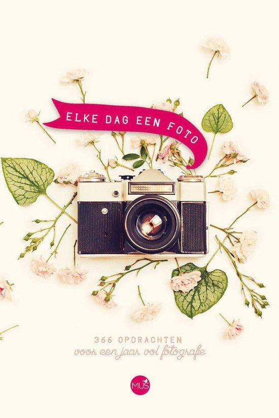 Elke dag een foto - Diverse auteurs pdf epub