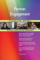 Partner Engagement A Complete Guide - 2019 Edition