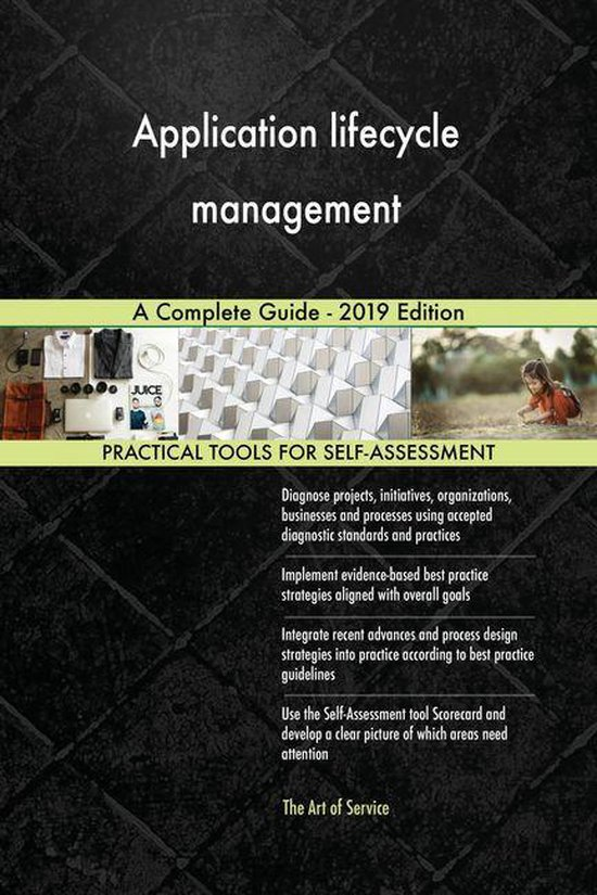 Application lifecycle management A Complete Guide - 2019 Edition