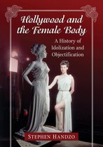Hollywood and the Female Body