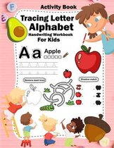 Tracing Letter Alphabet Handwriting Workbook For Kids Activity Book