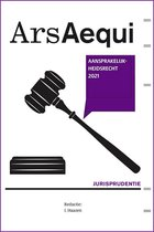 Ars Aequi Jurisprudentie  -   Jurisprudentie Aansprakelijkheidsrecht 2021