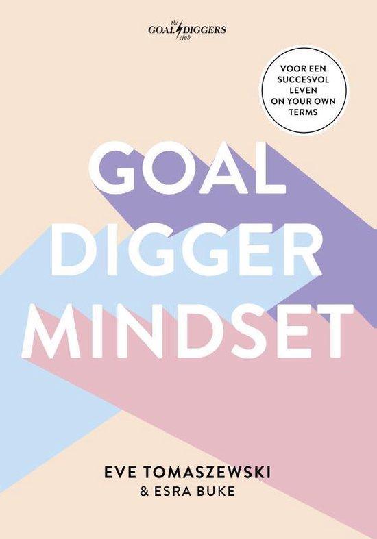 Goaldigger mindset - Eve Tomaszewski |